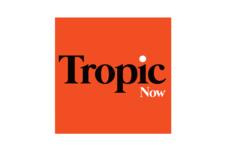Tropic Now